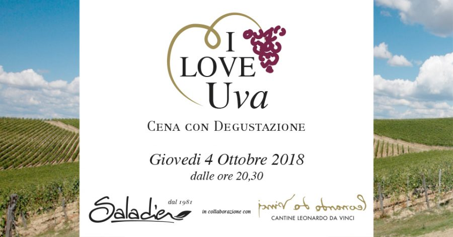 I LOVE Uva: cena con degustazione vini delle Cantine di Leonardo da Vinci